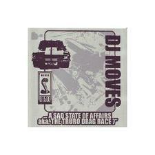 "DJ Moves - ...A Sad State Of Affairs aka The Truth Truro Drag Race - 7"" Vinyl"