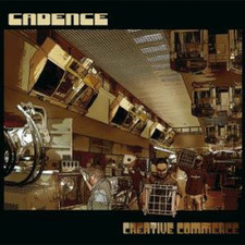 "Cadence - Creative Commerce - 12"" Vinyl"