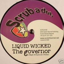 """Liquid Wicked - Governor - 12"""" Vinyl"""