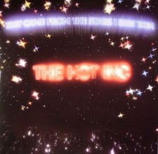 "They Came From The Stars - Hot INC - 12"" Vinyl"