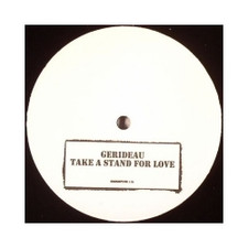 "Gerideau/Incognito - Take a Stand/Fearless (Blaze Remixes) - 12"" Vinyl"