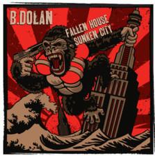 B. Dolan - Fallen House, Sunken City - 2x LP Vinyl