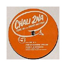 "Chali 2na - Come On - 12"" Vinyl"