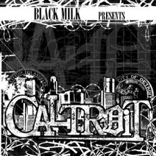 Black Milk - Caltroit - 2x LP Vinyl