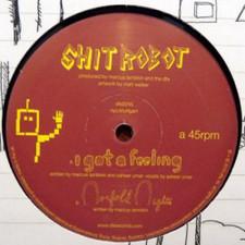 "Shit Robot I - Got a Feeling - 12"" Vinyl"