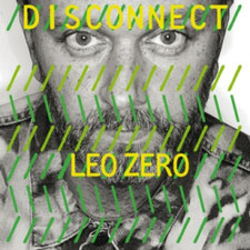 Leo Zero - Disconnect - 2x LP Vinyl
