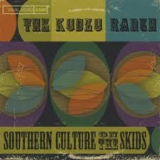 "Southern Culture On The Skids - Kudzu Ranch - 12"" Vinyl"