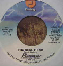 "Pleasure - The Real Thing - 7"" Vinyl"