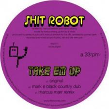 """Shit Robot - Take Em Up - 12"""" Vinyl"""