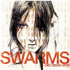 Swarms - Old Raves End - 2x LP Vinyl+CD