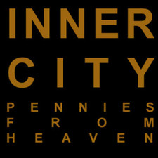 "Inner City - Pennies from Heaven - 12"" Vinyl"