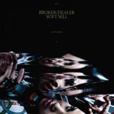 "Broker/Dealer - Soft Sell - 12"" Vinyl"