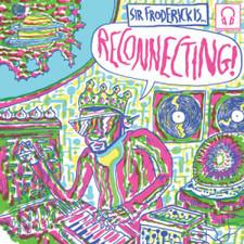 "Sir Froderick - Reconnecting - 7"" Vinyl"
