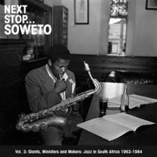 Various Artists - Next Stop Soweto Vol 3 - 2x LP Vinyl