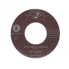 "Lee Fields & Dap-kings - Give Me A Chance - 7"" Vinyl"