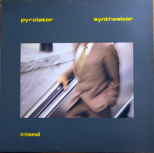 Pyrolator - Inland - LP Vinyl