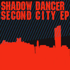 "Shadow Dancer - Second City - 12"" Vinyl"