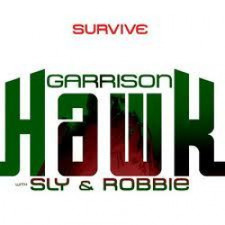 Garrison Hawk/Sly & Robbie - Survive - LP Vinyl