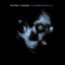 Factrix/Monte Cazazza - California Babylon - LP Vinyl