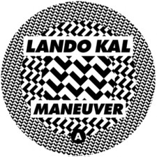 "Lando Kal - Maneuver - 12"" Vinyl"