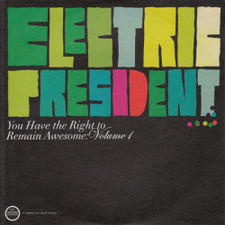 "Electric President - Right to Remain.. VOL 1 - 7"" Vinyl"