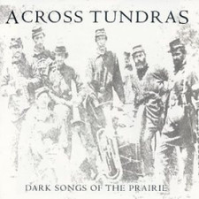 Across Tundras - Dark Songs - LP Vinyl