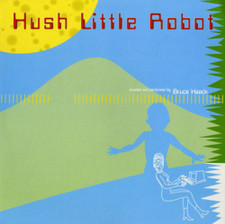 Bruce Haack - Hush Little Robot - LP Vinyl