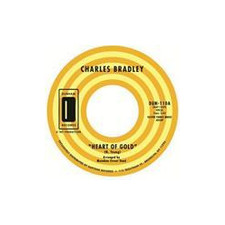 "Charles Bradley - Heart of Gold b/w In You - 7"" Vinyl"