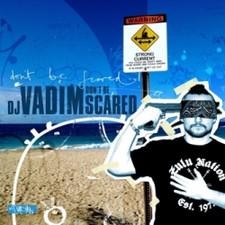 DJ Vadim - Don't Be Scared - 2x LP Vinyl