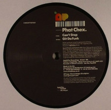 """Phat Chex - Can't Stop - 12"""" Vinyl"""