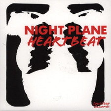 "Night Plane - Heartbeat - 7"" Vinyl"
