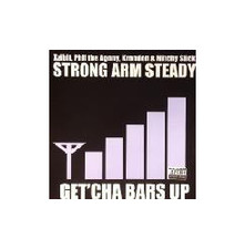 """Strong Arm Steady - Get'cha Bars Up - 12"""" Vinyl"""