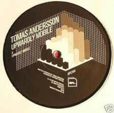 "Tomas Andersson - Upwardly Mobile - 12"" Vinyl"