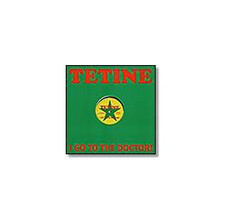 "Tetine - I Go To The Doctor - 12"" Vinyl"