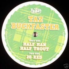 """Taz Buckfaster - Half Man Half Trout - 12"""" Vinyl"""