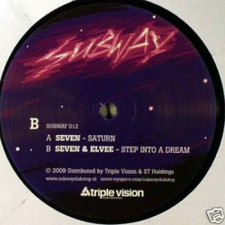 "Seven/Elvee - Saturn/Step Into a Dream - 12"" Vinyl"