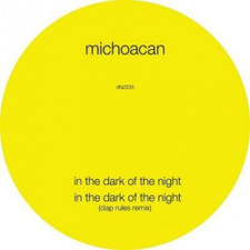 "Michoacan - In The Dark Of Night - 12"" Vinyl"