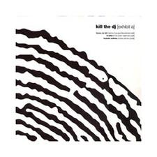 """Various Artists - Kill The DJ Exhibit A - 12"""" Vinyl"""