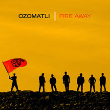 Ozomatli - Fire Away - LP Vinyl