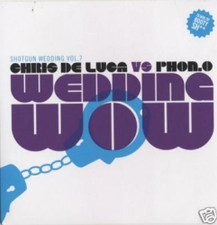 Chris De Luca & Phon.O - Shotgun Wedding 7 - CD