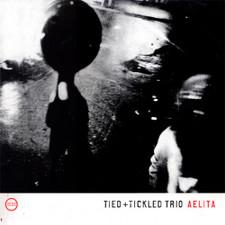 Tied & Tickled Trio - Aelita - LP Vinyl