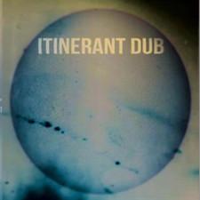 "Itinerant Dub - Spirit In The Underworld - 12"" Vinyl"