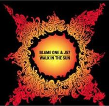 Blame One & J57 - Walk In The Sun - LP Vinyl