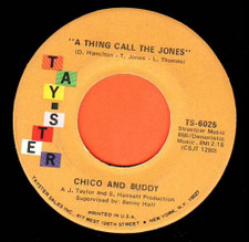 "Chico & Buddy - A Thing Call The Jones - 7"" Vinyl"