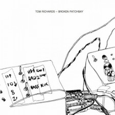 "Tom Richards - Broken Patchbay - 12"" Vinyl"