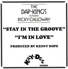 "The Dap-kings & Rickey Calloway - Stay In The Groove - 2x 7"" Vinyl"