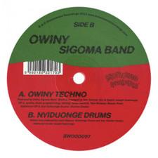"""Owiny Sigoma Band - Owiny Techno/Nyiduonge Drums - 12"""" Vinyl"""