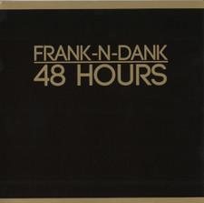 Frank-N-Dank 48 - Hours - LP Vinyl