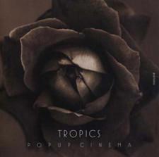 "Tropics - Popup Cinema - 12"" Vinyl"