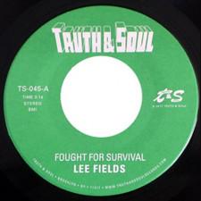 "Lee Fields - Fought For Survival - 7"" Vinyl"